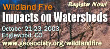 More information on : Wildland Fire Impacts on Watersheds