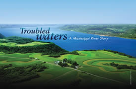 Troubled Waters: A Mississippi River Story