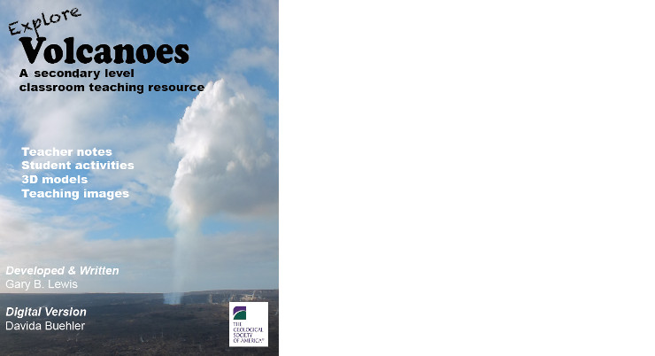 Explore Volcanoes: A secondary level classroom teaching resource. Teacher notes, student activities, 3D models, teaching images.