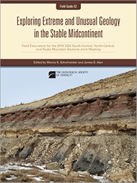 Field Guide: Exploring Extreme and Unusual Geology in the Stable Midcontinent, cover